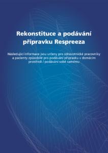 Náhled letáku - Rekonstituce a podávání přípravku Respreeza